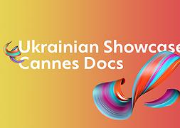 Є чотири переможці на участь в UKRAINIAN SHOWCASE @ Cannes Docs!